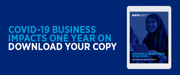 Covid-19 Business Impacts One Year On | Hays report